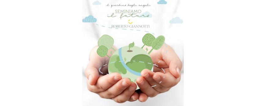 """Salvaguarda il nostro pianeta con """"Il Giardino degli Angeli"""" di Roberto Giannotti"""